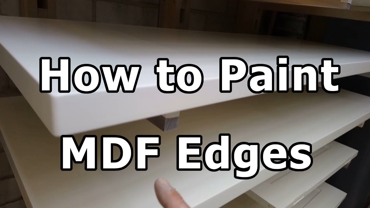 how to paint mdf edges without special sealers youtube. Black Bedroom Furniture Sets. Home Design Ideas