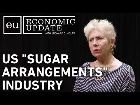 """Economic Update: U.S. """"Sugar Arrangements"""" Industry"""