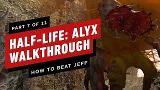 Half-Life: Alyx Walkthrough - Chapter 7: Jeff (Part 7 of 11)