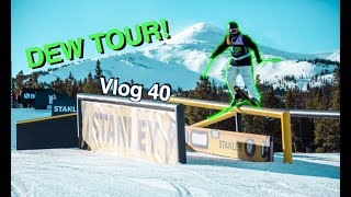 DEW TOUR WEEK!! (excitement)| VLOG 40