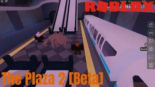 Un nouveau Plaza est ici . Roblox - Le Plaza 2 [Beta]