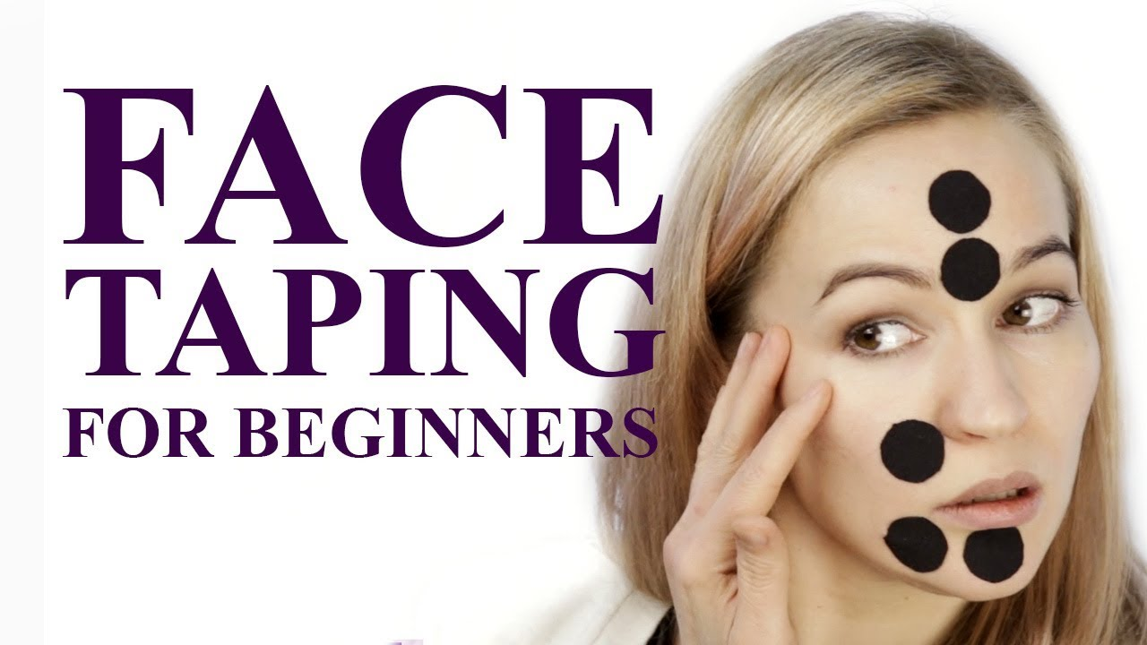 Face Taping For Beginners Kinesiology Taping For Lifting Face Youtube