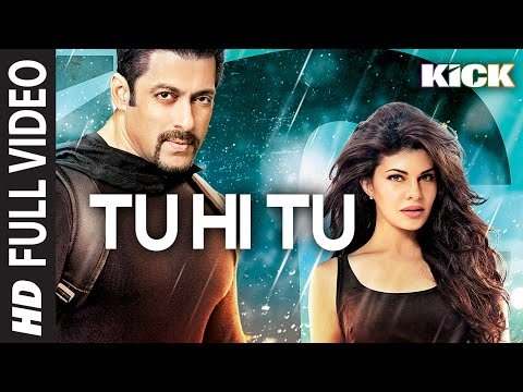 Tu Hi Tu FULL VIDEO Song | Kick | Neeti Mohan | Salman Khan | Jacqueline Fernandez