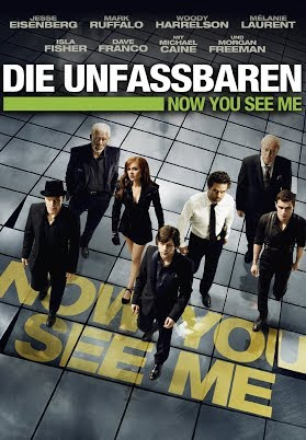 Die Unfassbaren - Now You See Me (Kinoversion)