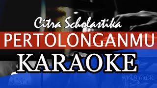 Gambar cover PertolonganMu Citra Scholastika Karaoke