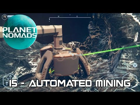 Planet Nomads - 15 - Automated Mining
