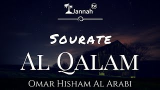 Download Lagu Emouvante récitation de Sourate Al Qalam de Omar Hisham Al Arabi mp3