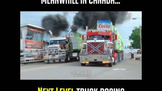 Meanwhile In Canada - Rodeo du Camion