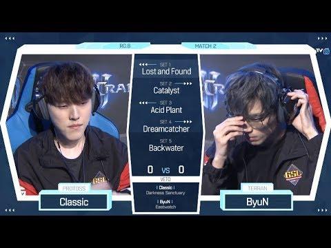 [2018 GSL Season 2] Code S Ro.8 Day1 Match2 Classic vs ByuN