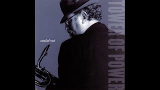 From the Tower of Power 1995 CD Souled Out.