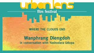 Urban Lens Film Festival 2014 | In conversation with Wanphrang Diengdoh