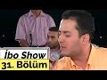İbo Show - 31. Bölüm (Zara - Umut Yılmaz - Erol Atar) (2000)