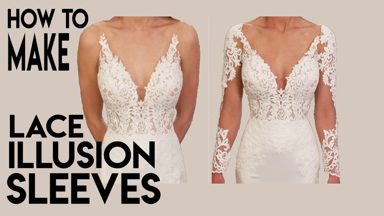 How To Make Lace Illusion Sleeves For A Wedding Gown Add Sleeves Sheer Tulle Youtube