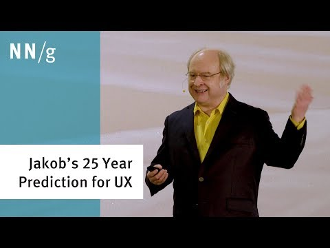 10 UX Challenges for the Next 25 Years (Jakob Nielsen Keynote)