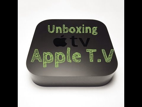 Unboxing Apple T.V