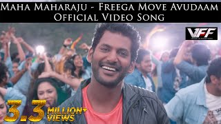 Maha Maharaju - Free'ga Move Avudaam Official Video Song  | Vishal, Hansika  | Hip Hop Tamizha