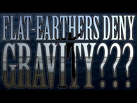 Flat Earthers Deny GRAVITY!