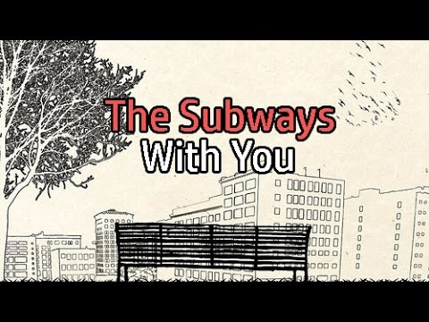 The Subways - With You  Lyrics/Subtitulada Inglés - Español 