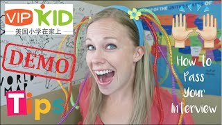 Video VIPKID Demo Tips: How to Pass Your Interview download MP3, 3GP, MP4, WEBM, AVI, FLV November 2018