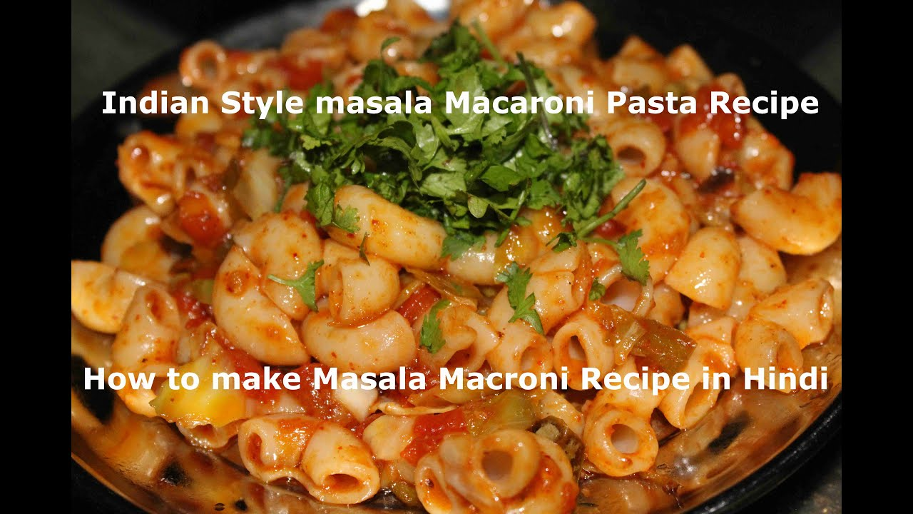 Indian style masala macaroni pasta recipe in hindi kids lunch box indian style masala macaroni pasta recipe in hindi kids lunch box indian style recipes youtube forumfinder