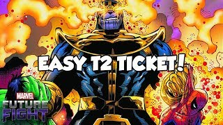EASY T2 TICKET! (Thanos WBU) - Marvel Future Fight