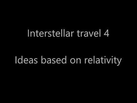 Interstellar Travel 4 - Methods using relativity
