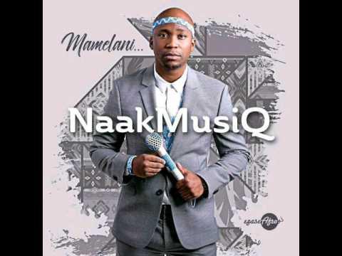 Naakmusiq-Mamelani