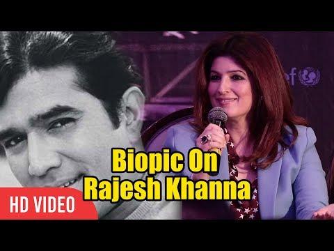 Twinkle Khanna Reaction On Father Rajesh Khanna Biopic | PADMAN