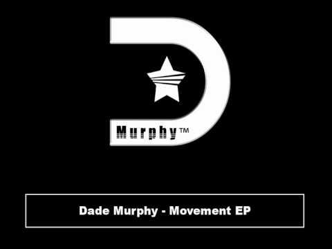 Dade Murphy - Movement EP