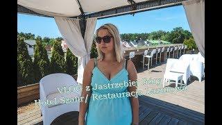 VLOG | Jastrzębia Góra | Hotel Szafir | Restauracja Lazurowa | Coctail Bar Max 👙💗