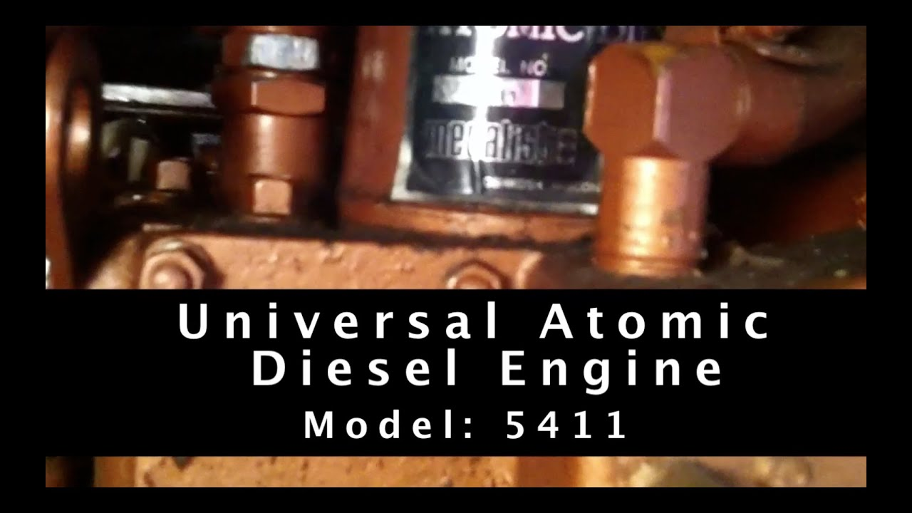 hight resolution of working on a universal atomic diesel engine model 5411