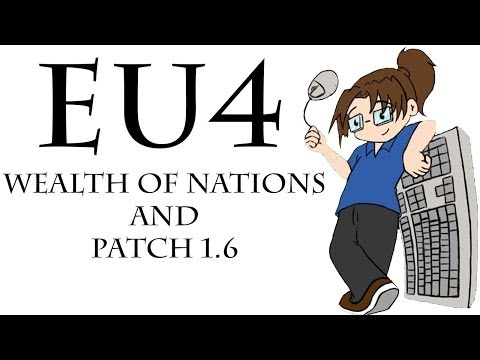 EUIV ► Wealth of Nations and Patch 1.6 is Live!