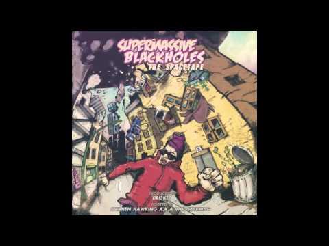Supermassive Black Holes The spacetape (Completo) - Drisket - Entik Records 2013