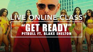 "1VIBE Dance - Live Class : ""Get Ready"" ft. Blake Shelton - Pitbull"