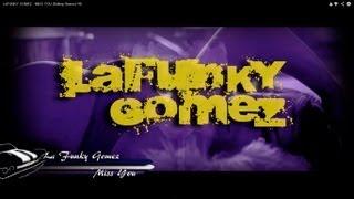 LA FUNKY GOMEZ - MISS YOU (Rolling Stones) HD