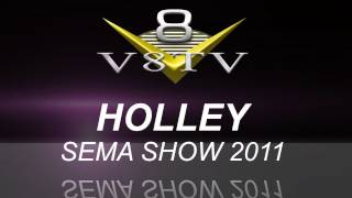 2011 SEMA Video Coverage - Holley Fuel Pumps, Cast LS Headers, Earl's Hoses V8TV