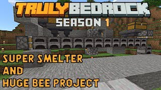 Starting 48 furnace super smelter and huge bee farm project. Truly Bedrock S1ep46