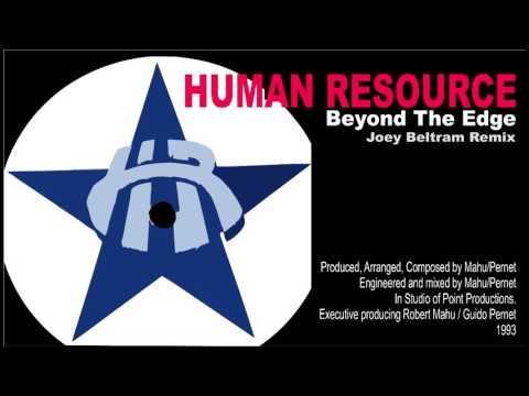 Human Resource - Beyond The Edge (Joey Beltram Remix) 1993