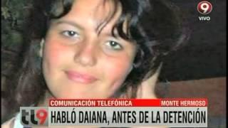 Comunicación telefónica: Habló Daiana, antes de la detención