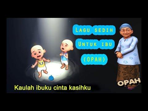 IBU - Lagu Sedih Untuk Ibu || COVER UPIN IPIN