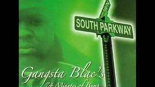 Watch Gangsta Blac SOUTH Parkway video