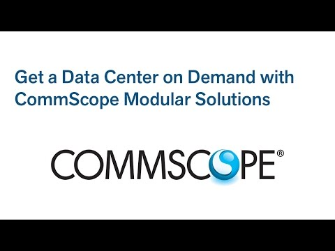 Get a Data Center on Demand with CommScope Modular Solutions - YouTube