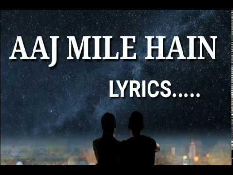 Aaj Mile Hain :: Lyrical Cover :: Anuj Sachdeva & Babita Hazra | Yasser Desai