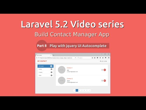 Laravel 5.2 Video Series - Build Contact Manager #8 Autocomplete