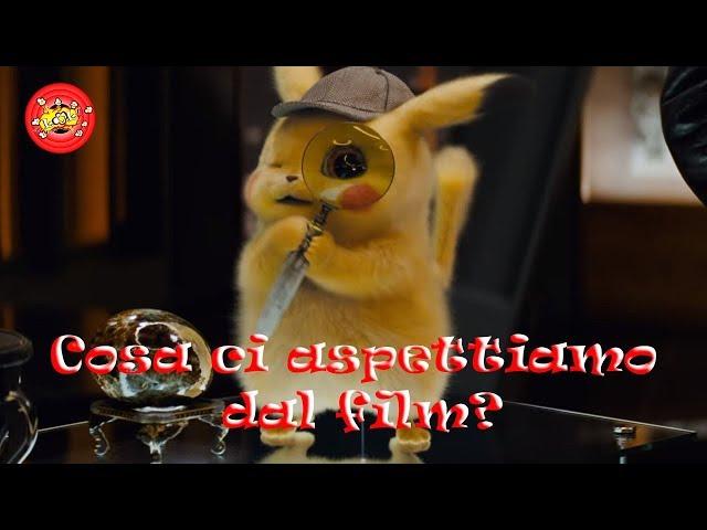 Detective Pikachu - Cosa ci aspettiamo dal Film?