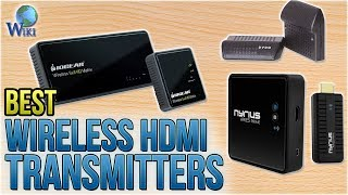 9 Best Wireless HDMI Transmitters 2018