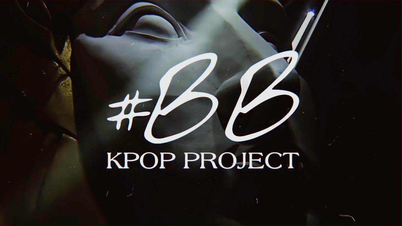 SELCUK HOS - #BB KPOP PROJECT (TEASER)