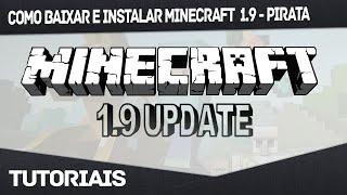 Como Baixar e Instalar Minecraft 1.9 - Pirata