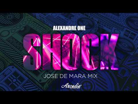 Alexandre One - Shock (Jose De Mara Mix)