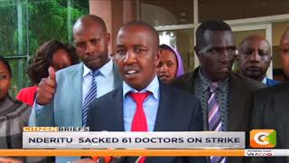 MCAs warn Governor Ndiritu against intimidating doctors